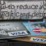 How to reduce credit card debt ?
